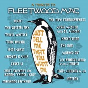 Just Tell Me That You Want Me: A Tribute To Fleetwood Mac - CD