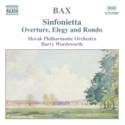 Bax: Sinfonietta / Overture, Elegy and Rondo - CD