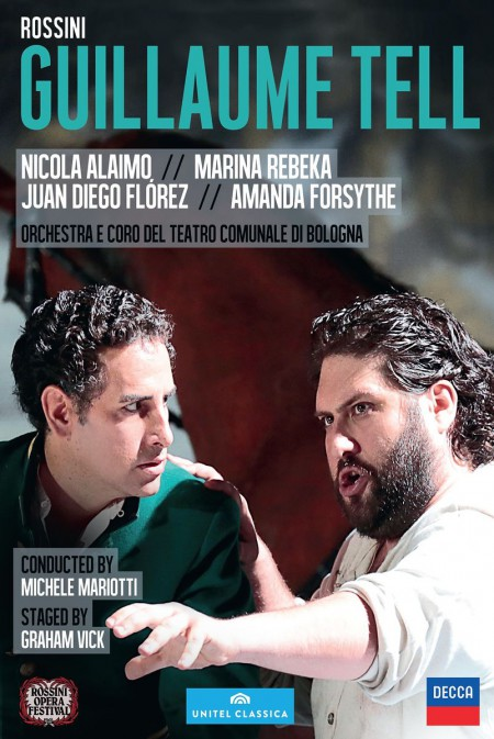 Nicola Alaimo, Marina Rebeka, Juan Diego Flórez, Amanda Forsythe: Rossini: Guillaume Tell - DVD