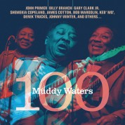 Muddy Waters 100 - Plak