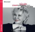 Gülsin Onay: Beethoven - CD