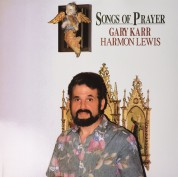Gary Karr, Harmon Lewis: Songs For Prayer - Plak