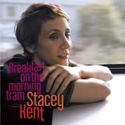 Stacey Kent: Breakfast On The Morning Tram - CD