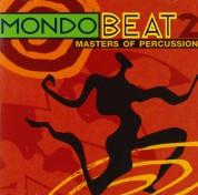Çeşitli Sanatçılar: Mondo Beat 2 - Masters Of Percussion - CD