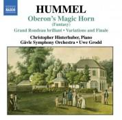 Hummel: Oberons Zauberhorn / Variations On Das Fest Der Handwerker / Le Retour De Londres - CD