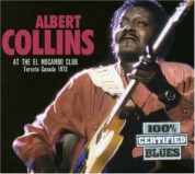 Albert Collins: At the El Mocambo Club - CD