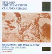 Martha Argerich, Claudio Abbado, Berliner Philharmoniker: Prometheus: The Myth in Music - CD