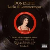 Donizetti: Lucia Di Lammermoor (Callas, Di Stefano, Gobbi) (1953) - CD