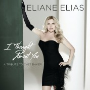 Eliane Elias: I Thought About You (A Tribute To Chet Baker) - CD