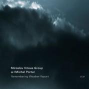Miroslav Vitous Group, Michel Portal: Remembering Weather Report - CD