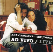 Seu Jorge, Ana Carolina: Ao Vivo / Live - CD