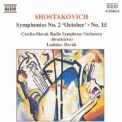 Shostakovich: Symphonies Nos. 2 and 15 - CD
