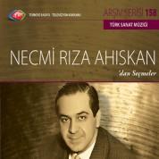 Necmi Rıza Ahıskan: TRT Arşiv Serisi 158 - Necmi Rıza Ahıskan'dan Seçmeler - CD