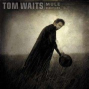 Tom Waits: Mule Variations - Plak