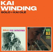 Kai Winding: Solo + Kai Olé (For The First Time On CD!!!) - CD