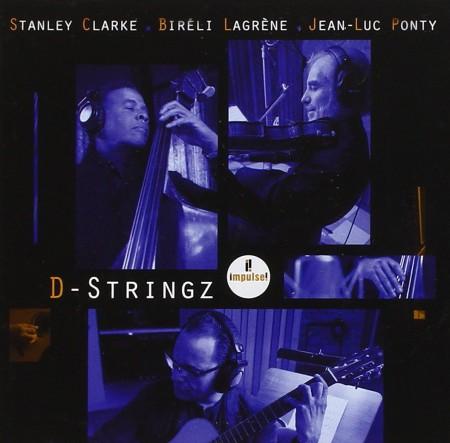 Stanley Clarke, Bireli Lagrene, Jean-Luc Ponty: D - Stringz - CD
