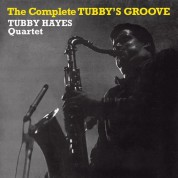 Tubby Hayes: The Complete Tubby's Groove - CD