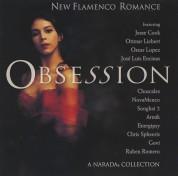 Çeşitli Sanatçılar: Obsession - New Flamenco Romance - CD