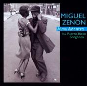 Miguel Zenon: Alma Adentro: The Puerto Rican Songbook - CD