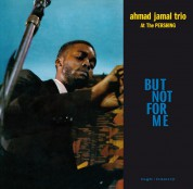 Ahmad Jamal Trio: Live At The Pershing Lounge 1958 (But Not For Me) - Plak