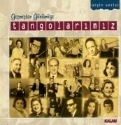 Çeşitli Sanatçılar: Geçmişten Günümüze Tangolarımız - CD