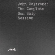 John Coltrane: The Complete Sun Ship Session - Plak
