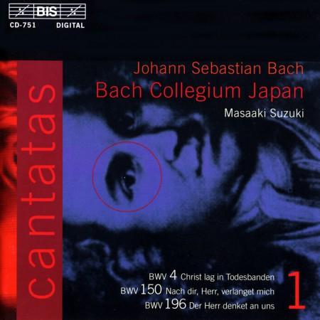 Bach Collegium Japan, Masaaki Suzuki: J.S. Bach: Cantatas, Vol. 1 (BWV 4, 150, 196) - CD