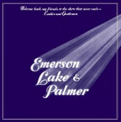 Emerson, Lake & Palmer: Welcome Back My Friends To The Show That Never Ends - Plak