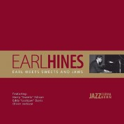 Earl Hines: Earl Meets Sweets And Jaws - Plak