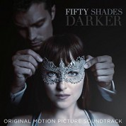 Çeşitli sanatçılar: Fifty Shades Darker (Original Motion Picture Soundtrack) - CD