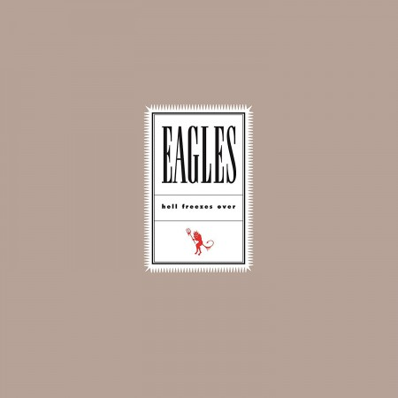 The Eagles: Hell Freezes Over (25th Anniversary) - Plak