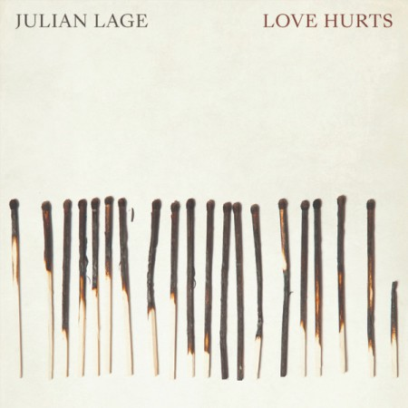 Julian Lage: Love Hurts - CD