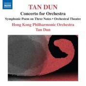Dun Tan: Tan Dun: Symphonic Poem of 3 Notes - Orchestral Theatre I,
