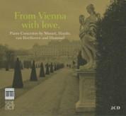Klára Würtz, Prima La Musica, Dirk Vermeulen, Jolanda Violante, Didier Talpain: From Vienna With Love - Piano Concertos by Mozart, Haydn, Beethoven, Hummel - CD