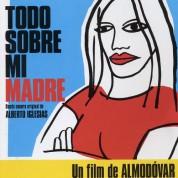 Çeşitli Sanatçılar: Todo Sobre Mi Madre (Annem Hakkinda Her Şey) (Soundtrack) - CD
