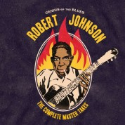 Robert Johnson: Genius Of The Blues  / The Complete Master Takes  +2 Bonus Tracks - Plak