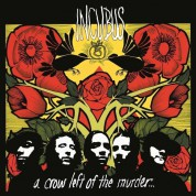 Incubus: A Crow Left Of The Murder - Plak
