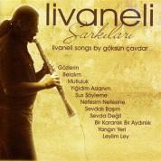 Göksun Çavdar: Livaneli Şarkıları - CD