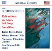 Paul Schoenfield: Schoenfield: Refractions - CD