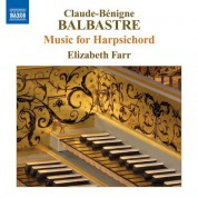 Elizabeth Farr: Balbastre, C.-B.: Music for Harpsichord - CD