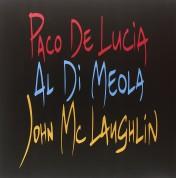 Paco de Lucia, Al Di Meola, John McLaughlin: The Guitar Trio - Plak