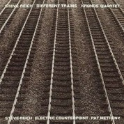 Kronos Quartet, Pat Metheny: Reich: Different Trains / Electric Counterpoint - CD