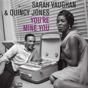 Sarah Vaughan, Quincy Jones: You're Mine You - Plak
