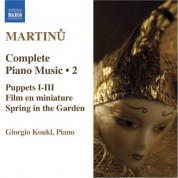 Giorgio Koukl: Martinu, B.: Complete Piano Music, Vol. 2 - CD