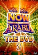 Çeşitli Sanatçılar: Now That's What I Call Arabia The DVD 3 - DVD
