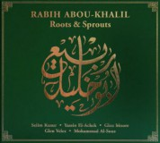 Rabih Abou-Khalil: Roots & Sprouts - CD