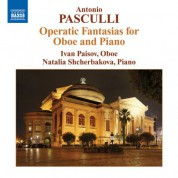 Ivan Paisov: Pasculli: Operatic Fantasias - CD