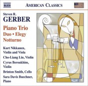Kurt Nikkanen: Gerber, S.: Chamber Music - Piano Trio / Duo / Elegy / Notturno / Gershwiniana - CD