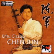 Chen Jun: Erhu Classics - CD