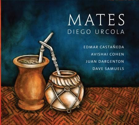 Diego Urcola: Mates - CD